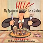 Help! My Apartment Has a Kitchen Cookbook:…