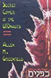 Greenfield, Allen H.: Secret Cipher of the Ufonauts