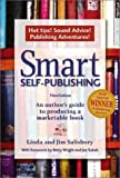 Salisbury, Linda G.: Smart Self-Publishing: An Author's Guide to Producing a Marketable Book