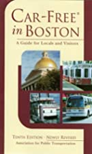 Car-Free in Boston: A Guide for Locals and…
