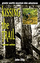 Kissing the Trail: Greater Seattle Mountain&hellip;