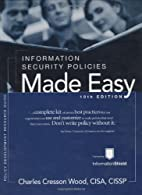 Information Security Policies Made Easy,…