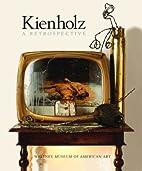 Kienholz by Edward Kienholz