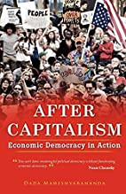 After Capitalism: Economic Democracy in…