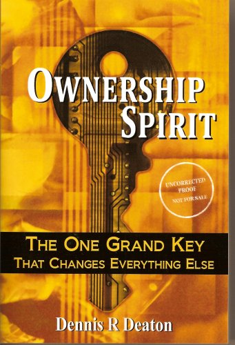 ownership-spirit-the-one-grand-key-that-changes-everything-else