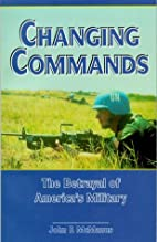 Changing Commands: The Betrayal of…