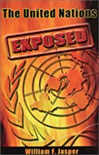 The United Nations Exposed by William F.…
