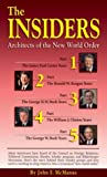 McManus, John F.: Insiders: Architects Of The New World Order