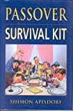 Apisdorf, Shimon: Passover Survival Kit