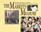 The Market's Measure: An Illustrated…