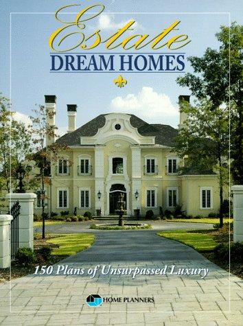 estate-dream-homes-150-plans-of-unsurpassed-luxury