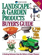 Landscape & Garden Products Buyer's Guide:…