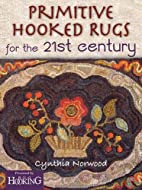 Primitive hooked rugs for the 21st century…