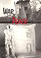 War and Peace 3: The Future by Judith…