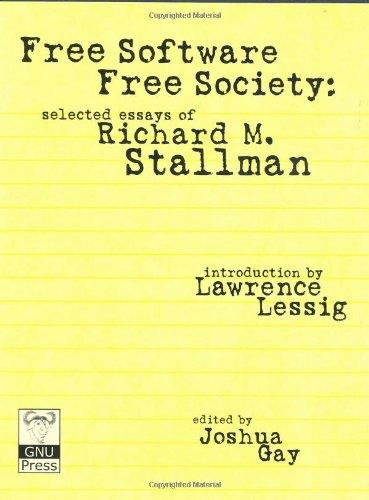 free-software-free-society-selected-essays-of-richard-m-stallman