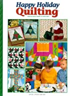 Happy Holiday Quilting by Sandra Hatch