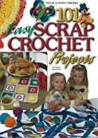 101 Easy Scrap Crochet Projects by Laura…