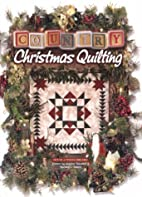 Country Christmas Quilting by Sandra Hatch