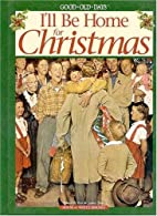 I'll Be Home for Christmas by Janice Tate