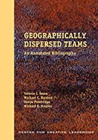 Geographically Dispersed Teams: An Annotated…