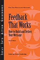 Feedback That Works: How to Build and…
