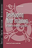 Cartwright, Talula: Developing Your Intuition: A Guide To Reflective Practice
