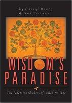 Wisdom's Paradise: The Forgotten Shakers Of…