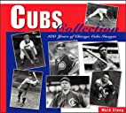 Cubs Collection: 100 Years of Chicago Cubs…