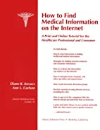 How to find medical information on the…