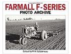 Farmall F Series Photo Archive: The Models…
