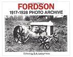 Fordson 1917-1928 Photo Archive (Iconografix…