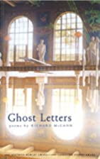 Ghost Letters by Richard McCann
