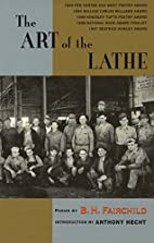The Art of the Lathe by B. H. Fairchild