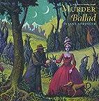 Murder Ballad by Jane Springer