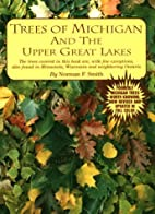 Trees of Michigan and the Upper Great Lakes…