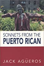 Sonnets from the Puerto Rican by Jack…
