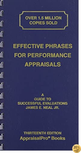 TEffective Phrases for Performance Appraisals: A Guide to Successful Evaluations (Neal, Effective Phrases for Peformance Appraisals)