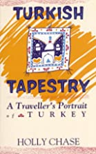 Turkish Tapestry: A Traveller's…