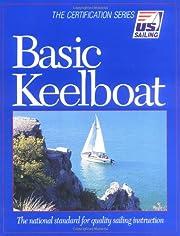 Basic Keelboat (U.S. Sailing Certification)…