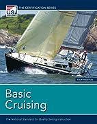 Basic Cruising: The National Standard for…