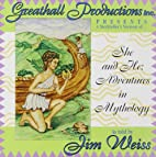 She and He: Adventures in Mythology by Jim…