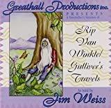 Jim Weiss: Rip Van Winkle/Gulliver's Travels
