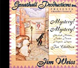 Jim Weiss: Mystery! Mystery! for Children