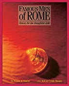 Famous Men Of Rome: History for the…