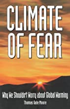 Climate of Fear: Why We Shouldn't Worry…