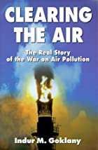 Clearing the Air: The Real Story of the War…