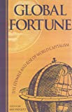 Cato Institute: Global Fortune: The Stumble and Rise of World Capitalism