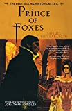 Shellabarger, Samuel: Prince of Foxes : The Best-Selling Historical Epic