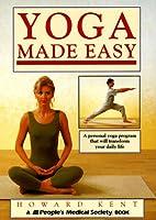 Yoga Made Easy: A Personal Yoga Program That…