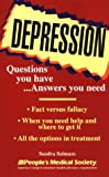 Salmans, Sandra: Depression: Questions You Have... Answers You Need